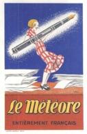 LE METEORE  ENTIEREMENT FRANCAIS  -STYLO PLUME - Other