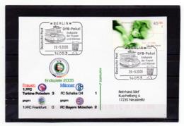 BRD, 2005, Karte (echt Gelaufen) Mit Michel 2382 Und Sonderstempel, DFB-Pokal-Endspiele - Covers & Documents