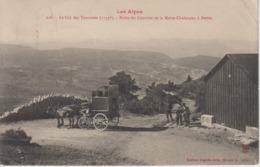 CPA Le Col Des Tourettes - Halte Du Courrier De La Motte-Chalançon à Serres (jolie Scène) - Frankreich