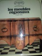 Les Meubles Régionaux En France CLAUDE-SALVY Grund 1967 - Home Decoration