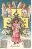 CPA JOYEUX NOEL - ANGES - SAPIN - ENFANT- POUPÉE - GAUFRÉE ET DORÉE - Christmas