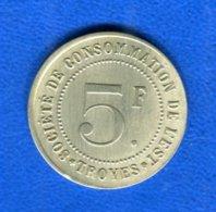 Troyes  5  Fr  Société  De  L'est - Monétaires / De Nécessité