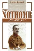 Pierre Nothomb Qui Suis-je? De Lionel Baland - Livres, BD, Revues