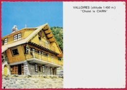 CPSM CPM 73 VALLOIRES Savoie - CHALET LE CAIRN - Frankreich