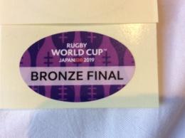 Rugby World Cup Bronze Final. Official Sticker ENTRY Tokyo Stadium .New-Zealand Wales - Toegangskaarten
