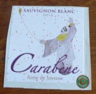 THEME CARNAVAL : ETIQUETTE VIN CARABENE SAUVIGNON BLANC 2013 - NEUVE - Carnaval