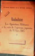 INDOCHINE CLASSE SECRET OPERATIONS MILITAIRES SUITE AGRESSION JAPONAISE 1945 TAPUSCRIT CONFIDENTIEL CARTES ET PLANS - Historische Dokumente