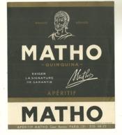 ETIQUETTE APERITIF MATHO QUINQUINA  PUBLICITE ALCOOLS ILLUSTRATEUR - Altri