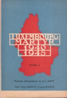 Luxembourg Martyr 1940-45 Tome 1 Reportage Photographique De Tony Krier (livre) - Cartoline