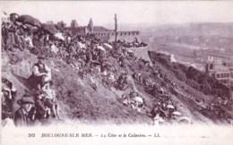 62 - Pas De Calais -  BOULOGNE SUR MER -   La Cote Et Le Calvaire - Boulogne Sur Mer