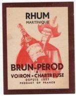 Ancienne Etiquette  RHUM MARTINIQUE  BRUN-PEROD  VOIRON-CHARTREUSE - Rhum