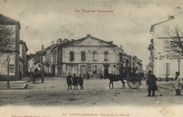 Le Tarn Et Garonne CASTELSARRASIN  Place De La Vérité Animée Labouche  RV - Castelsarrasin