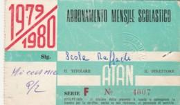 ABBONAMENTO SCOLASTICO ATAN -1979-80-segni Usura (BK233 - Season Ticket