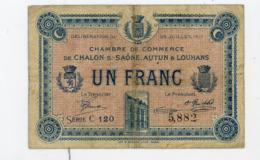 FRANCE : 1 FRANC DE LA CHAMBRE DE COMMERCE DE CHALON/SAONE, AUTUN & LOUHANS 1917 - Chamber Of Commerce