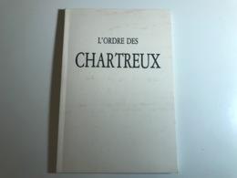L'ORDRE Des CHARTREUX - 1995 - Religion