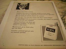 ANCIENNE PUBLICITE CAROLINE  ET CIGARETTE KOOL 1966 - Tabac (objets Liés)