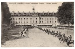 CPA 49 - SAUMUR (Maine Et Loire) - N.G. 86. Ecole D'Application De Cavalerie - Carrousel Militaire - Saumur