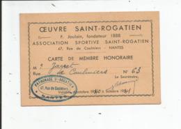 CARTE DE MENBRE HONORAIRE DE L OEUVRE SAINT ROGATIEN   1940 - Athlétisme