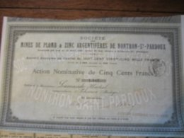 SOCIETE DES MINES DE PLOMB ET ZINC ARGENTIFERES DE NONTRON ST PARDOUX ACTION DE 500 FRANCS 1900 - Shareholdings