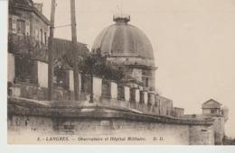 CP - LANGRES - OBSERVATOIRE ET HÔPITAL MILITAIRE - 5 - D. D. - Langres