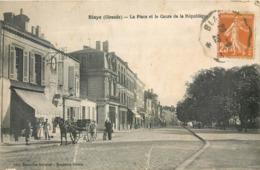 CPA 33 Gironde Blaye La Place Et Le Cours De La République Boucherie Attelage Byrrh - Blaye