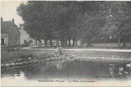 51. CHARLEVILLE.   LA PLACE COMMUNALE - Autres Communes