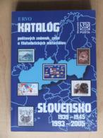 Slovakia Slovensko 1993 - 2005, 1939 - 1945 Katalóg Poštových Známok Celín A Filatelistických Materiálov Stamp Catalogue - Cataloghi
