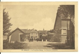 02 - HIRSON / LA FRONTIERE BELGE - LA DOUANE FRANCAISE - Hirson