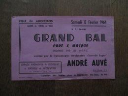 LANDRECIES 8 FEVRIER 1964 GRAND BAL PARE ET MASQUE ORGANISE PAR LES A.C.P.G. AVEC L'ORCHESTRE ANDRE AUVE - Programmes