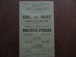 LANDRECIES 18 NOVEMBRE 1961 BAL DE NUIT ORGANISE PAR LA CLASSE 1963 ANIME PAR LE CELEBRE ORCHESTRE MACHICO-POULOS - Programme