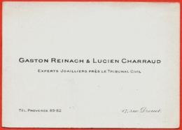 Carte De Visite GASTON REINACH & LUCIEN CHARRAUD Experts Joailliers Près Le Tribunal Civil 75009 Paris Rue Drouot - Cartes De Visite