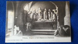Fribourg Chapelle Du Saint-Sépulcre á La Cathédrale Switzerland - FR Fribourg