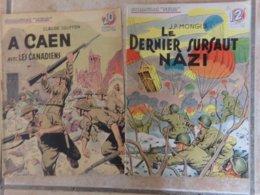 Lot 2 A Caen Les Canadiens Sursaut Nazi   Collection Patrie 1939 1940 Guerre  Amerique  éditions Rouff - Riviste & Giornali