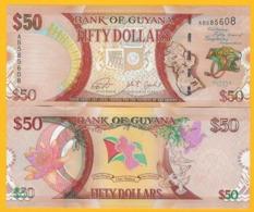 Guyana 50 Dollars P-41 2016 Commemorative UNC Banknote - Guyana