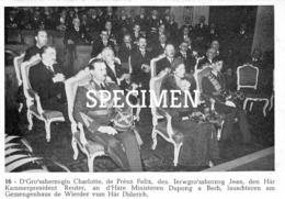 16 D'Grossherzogin Charlotte De Prênz Felix, Den Ierwgrossherzog Jean, Kammerpresident Reuter - Grand-Ducal Family