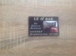 Carte De Visite De Bar Brasserie Restaurant  Le 15 BAR    Paris 15eme - Cartes De Visite