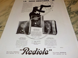 ANCIENNE PUBLICITE LA SUPER INDUCTANCE  RADIOLA  1933 - Plakate & Poster