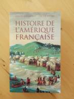 Histoire De L'Amérique Française - G. Havard, C. Vidal - History