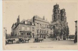 CP - ORLÉANS - THÉÂTRE ET CATHÉDRALE - B. F. - PRÉCURSEUR - CAFÉ DU LOIRET - Orleans