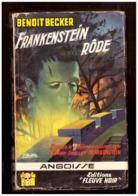 Roman. Benoit Becker. Frankenstein Rôde. Fleuve Noir. Angoisse. N° 41. 1958. Etat Moyen. - Fantasy