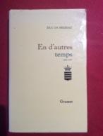 Brissac « En D Autres Temps» 1900/1939 Duc De Brissac édition Grasset 455 Pages - Livres, BD, Revues