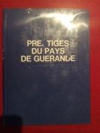 Guerande , Prestiges Du Pays De Guerande Collection Histoire Et Terroirs 294 Pages - Livres, BD, Revues
