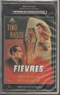 K7,VHS. René Chateau. FIEVRES... Tino ROSSI - Jacqueline DEBULAC, Madeleine SOLOGNE - Comédie