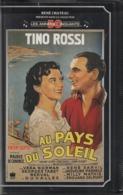 K7,VHS. René Chateau. AU PAYS DU SOLEIL. Tino ROSSI - Musique VINCENT SCOTTO - Cómedia