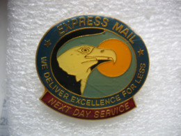 Pin's Aigle, Express Mail, We Deliver Excellence For Less (nous Livrons L'excellence Pour Moins) - Post