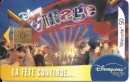 TC-PUBLIC-50U-F1298C-SO3-09/03-LA FETE CONTINUE DISNEY VILLAGE-210000Ex-UTILISE-TBE - Frankrijk