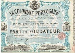 Titre Ancien - La Coloniale Portugaise - Société Anonyme Franco-Belge - Titre De 1899 - Déco - Africa