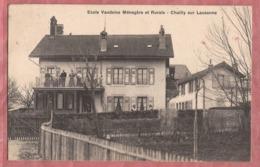 Chailly Sur Lausanne - Ecole Vaudoise Ménagère Et Rurale - 1909 - VD Vaud
