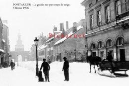 PONTARLIER - La Grande Rue Par Temps De Neige.(Février 1906) - Retirage D'une Photo à Partir D'une Plaque De Verre. - Pontarlier