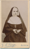 CDV Portrait D'une Religieuse - Nonne - Coiffe - Bonne Soeur - Par G. Le Visage à Autun (Ca 1890) - Old (before 1900)
